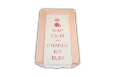 Changing Mat - Keep Calm & Change my Bum - Pink